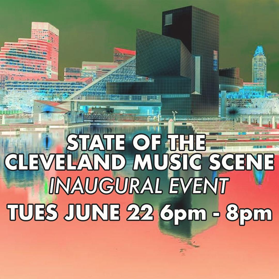 State of Cleveland Music Scene